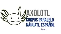 Axolotl, el traductor que busca rescatar al náhuatl mediante la inteligencia