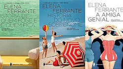 Por que as personagens da escritora Elena Ferrante são mulherões da