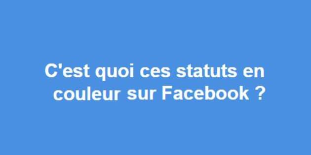 Facebook a lancé notamment des statuts en couleur.