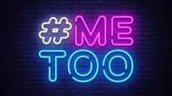 BLOG - Ce que nous devons faire pour que #Metoo ne devienne pas une simple parenthèse de