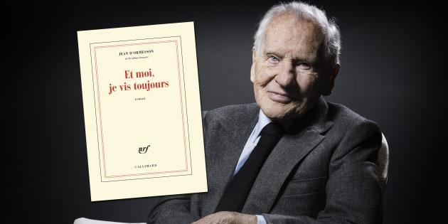 """Le livre posthume de Jean d'Ormesson, """"Et moi je vis toujours"""", est en librairie ce jeudi 11 janvier."""