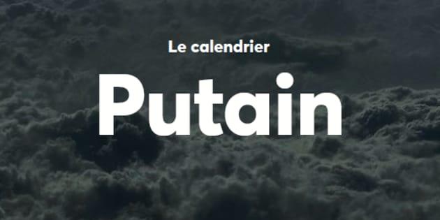 Le calendrier Putain, entre originalité et second degré.
