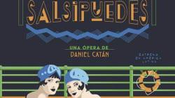 Estreno en México de la ópera 'Salsipuedes', de Daniel