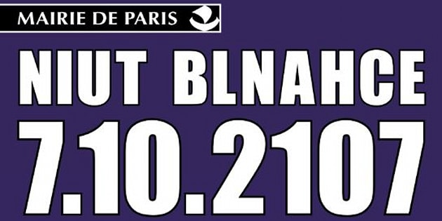 Pourquoi l'affiche de la Nuit Blanche 2017 est écrite en lettres inversées.
