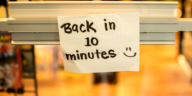 back in ten minutes store sign