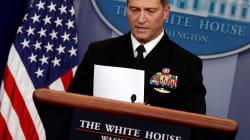 Dans la tourmente, le médecin de la Maison-Blanche retire sa candidature à un