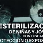 Niñas y adolescentes mexicanas con discapacidad fueron sometidas a esterilización sin