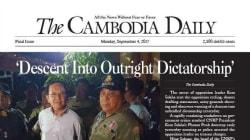 カンボジア:32年目の独裁政権は国家を自由に動かす 最大野党の代表を逮捕&24年の歴史ある英字新聞を廃刊に