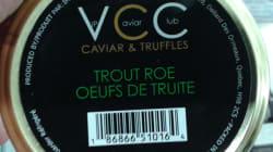 Mise à jour d'un rappel d'oeufs de truite de marque VIP Caviar