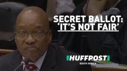 'It's Not Fair' -- A Secret Ballot Wasn't What Zuma
