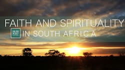 Faith and Spirituality in SA -- A Huffington Post SA Special
