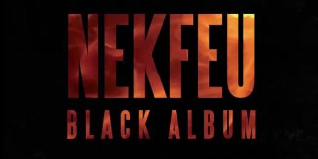 """Le """"Black Album"""" de Nekfeu n'aurait jamais dû voir le jour."""