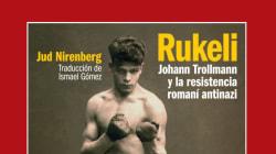 La pelea de Rukeli contra el racismo gitano revive en Europa 80 años
