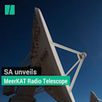 WATCH : SA Unveils MeerKAT Radio