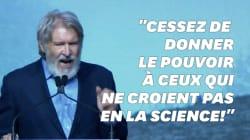 La grosse colère d'Harrison Ford contre les politiques qui nient le réchauffement