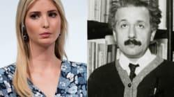 'Albert Einstein' corrige a Ivanka Trump por un tuit que provoca mofas
