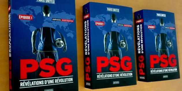 Le livre explosif sur les coulisses du PSG qui tacle les médias traditionnels