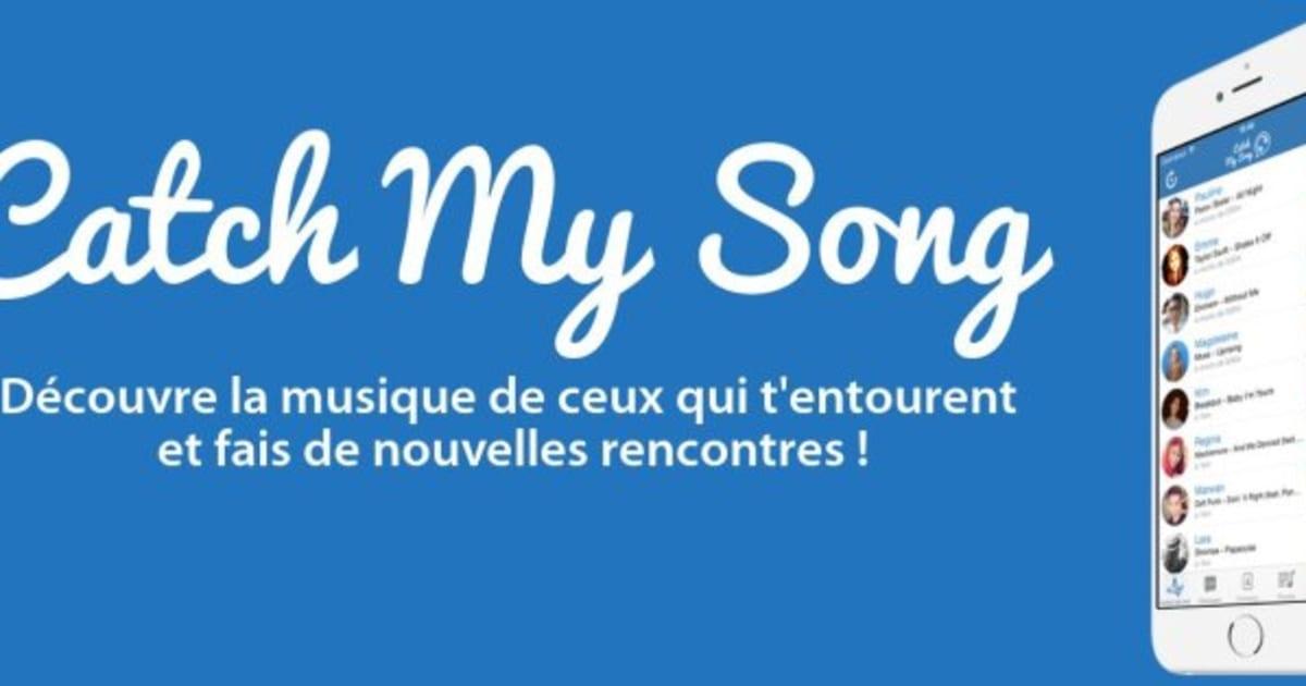 "PHOTOS. L'application Musicale ""Catch My Song"" Pour"