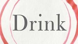 Drink: The Intimate Relationship Between Women and