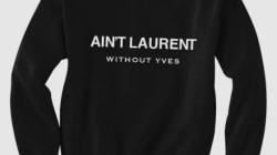 La pièce que la maison Saint Laurent ne veut pas