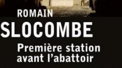 Première station avant l'abattoir de Romain Slocombe: espions en