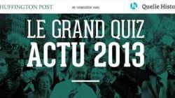 Le grand quiz de l'année 2013: 150 questions pour tester votre culture de