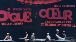Robert Lepage présente «Pique» et «Coeur» à la TOHU
