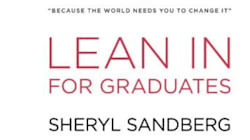 Sheryl Sandberg's Lean In Advice For New