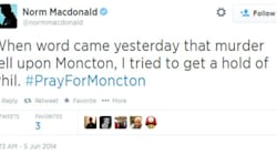 Norm Macdonald's Touching #PrayForMoncton Tribute Is So Very