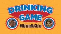 Drinking game! 14 frases que vamos ouvir no #DebateNaGlobo COM