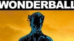 Wonderball: le spectre de