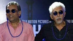 Paresh Rawal And Naseeruddin Shah Slam Censors For Inviting Religious Leaders To Screening, Calling It 'Dangerous' And