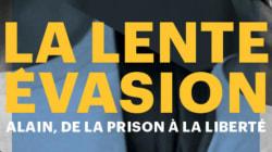 L'histoire d'Alain, ou comment passer doucement de la prison à la