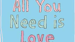 Book Excerpt: All You Need Is Love. The Art of Mindful