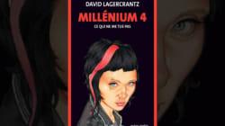 Les angoisses de l'auteur de Millénium 4 avant l'épreuve du feu de la