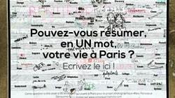 Il a demandé aux Parisiens de résumer leur vie en un