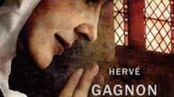 Maria de Hervé Gagnon : celle par qui le scandale