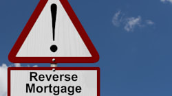 Reverse Mortgages: The Good, The Bad And The