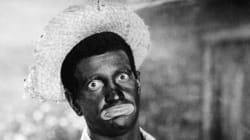 Je me souviens... du blackface