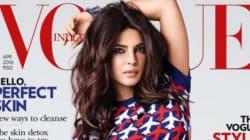 Priyanka Chopra Covers Vogue India, Plans World