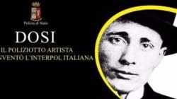 La storia di Dosi, poliziotto e artista ammirato anche da