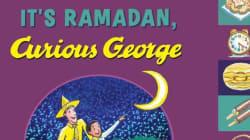 Ramadan Is Curious George's Latest