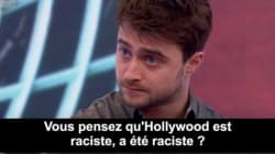Hollywood est raciste selon Daniel Radcliffe