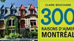 300 raisons d'aimer Montréal est arrivé en