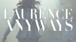 Photos/Vidéo: «Laurence Anyways» bientôt en