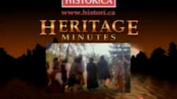 'Heritage Minutes' Are Making A