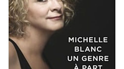 Michelle Blanc - Un genre à part, de Jacques