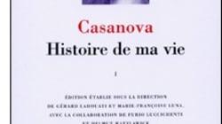 Lire (enfin) Casanova: l'original dans la