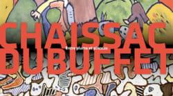 Chaissac-Dubuffet: lettres et destins croisés au Musée de la