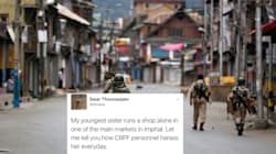 This Imphal Woman's Twitter Thread Alleging Harassment By The CRPF Is Most